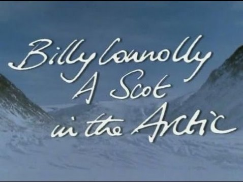 Billy Connolly: A Scot in the Arctic (1996)