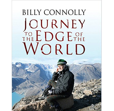 Journey to the Edge Of The World by Billy Connolly